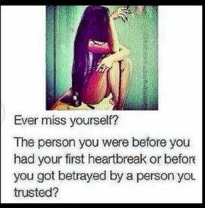 I miss who I used to be
